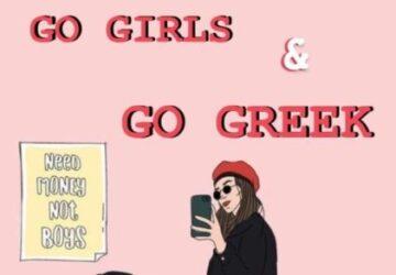 Go Girls and Go Greek